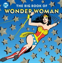 Merberg, Julie The Big Book of Wonder Woman