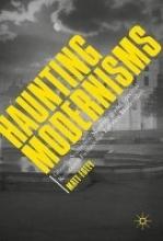 Foley, Matthew Haunting Modernisms