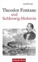Stolz, Gerd Theodor Fontane und Schleswig-Holstein