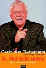 Tiedemann, Carlo von So. Und nicht anders