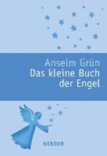 Grün, Anselm Das kleine Buch der Engel