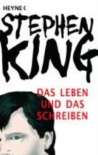 King, Stephen Das Leben und das Schreiben