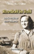 Gruber, Roswitha Rosenkohl im Trabi