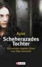 Ayse Scheherazades Tochter