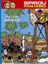 Franquin, Andre. Spirou und Fantasio 04. Aktion Nashorn