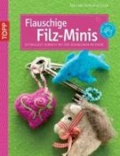 Häfner-Keßler, Martina Flauschige Filz-Minis