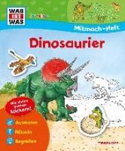 Ehrenreich, Monika Mitmach-Heft Dinosaurier
