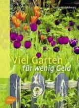 Wendebourg, Tjards Viel Garten für wenig Geld