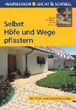 Voit, Helga Selbst Höfe und Wege pflastern