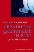 Cessari, Michela Abendliche Grammatik in Blau