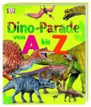 Growick, Dustin Dino-Parade von A bis Z