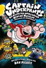 Pilkey, Dav Captain Underpants 03. Die Rache der monströsen Madame Muffelpo