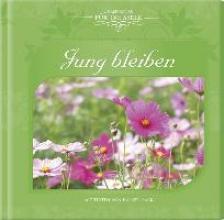 Geschenkbuch - Jung bleiben - (16 x 16,5)