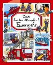 Simon, Philippe Dein buntes Wörterbuch Feuerwehr