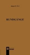 Weil, Jürgen W. Rundgnge