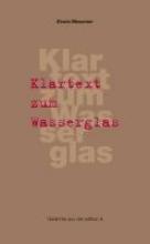 Messmer, Erwin Klartext zum Wasserglas