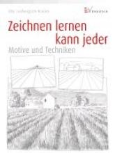 Ludwigsen-Kaiser, Ute Zeichnen lernen kann jeder - Motive und Techniken