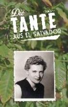 Defoy, Ruth Die Tante aus El Salvador