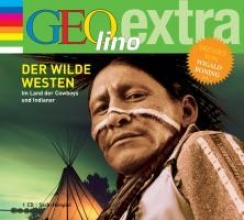 Nusch, Martin Der Wilde Westen - Im Land der Cowboys und Indianer