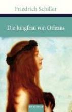 Schiller, Friedrich Die Jungfrau von Orleans
