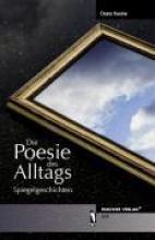 Kessler, Diana Die Poesie des Alltags - Spiegelgeschichten