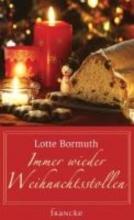 Bormuth, Lotte Immer wieder Weihnachtsstollen