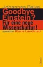 Balve, Johannes Goodbye Einstein?