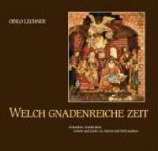 Lechner, Odilo Welch gnadenreiche Zeit
