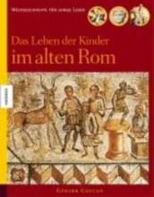 Coulon, Gérard Das Leben der Kinder im alten Rom