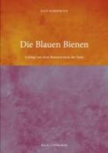 Habermann, Ralf Die Blauen Bienen