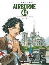 Jarbinet, Philippe Airborne 44 Band 04. Verbundene Schicksale