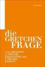 Rinner, Horst Die Gretchenfrage