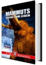 Knorr, Albert Mammuts, Lizenz zum Leben - Naturhistorisches Museum Wien