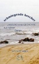 Nägele, Horst Schmiegende Brecher