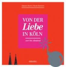 Harre, Simone Von der Liebe in Köln
