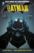 Snyder, Scott Batman 04: Jahr Null - Die geheime Stadt