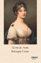 Aretz, Gertrude Königin Luise