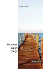 Rhomberg, Vicki Brcken, Wege und Stege