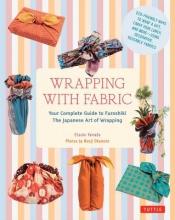 Etsuko,Yamada Wrapping with Fabric