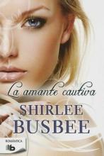 Busbee , Shirlee La amante cautivaLady Vixen