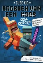 Cube Kid , Gigakrijger