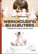 Kaat Timmerman , Werkhouding bij kleuters