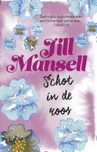 Jill  Mansell Schot in de roos