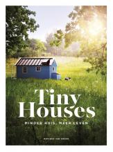 Monique van Orden , Tiny Houses