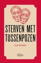Filip Keyaert , Sterven met tussenpozen