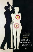 Willem Frederik  Hermans Volledige werken 1