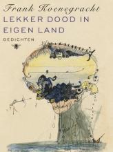 Frank  Koenegracht Lekker dood in eigen land