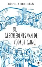Rutger Bregman , De geschiedenis van de vooruitgang