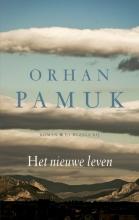 Orhan  Pamuk Het nieuwe leven