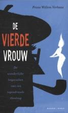 Frans Willem  Verbaas De vierde vrouw